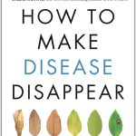 How to Make Disease Disappear - Book