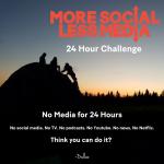more social less media challenge